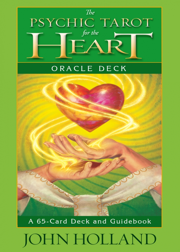 Psychic Tarot Cards Meanings: Psychic Tarot For The Heart Oracle Cards By John Holland