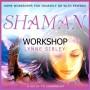 shaman workshop cd